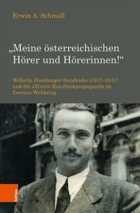 """""""Meine österreichischen Hörer und Hörerinnen!"""""""