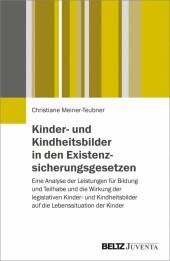 Kinder- und Kindheitsbilder in den Existenzsicherungsgesetzen