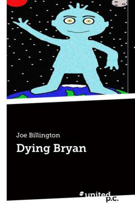 Dying Bryan