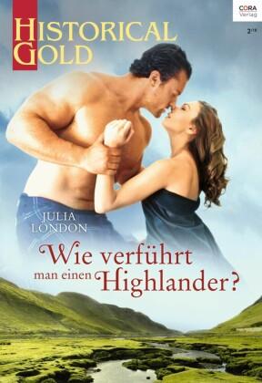 Wie verführt man einen Highlander?