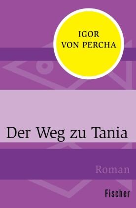 Der Weg zu Tania