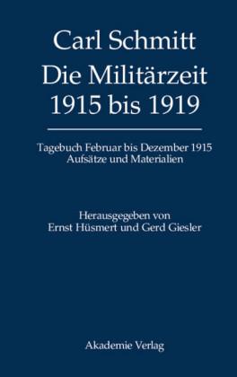 Die Militärzeit 1915 bis 1919