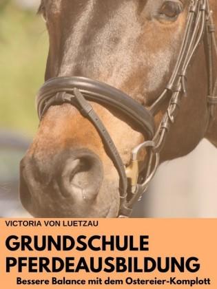 Grundschule Pferdeausbildung_ Bessere Balance mit dem Ostereier-Komplott