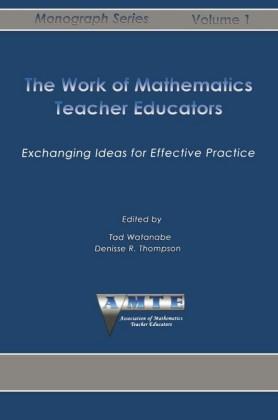The Work of Mathematics Teacher Educators