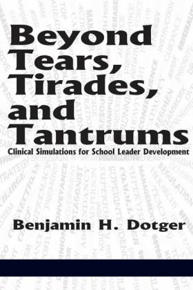 Beyond Tears, Tirades, and Tantrums