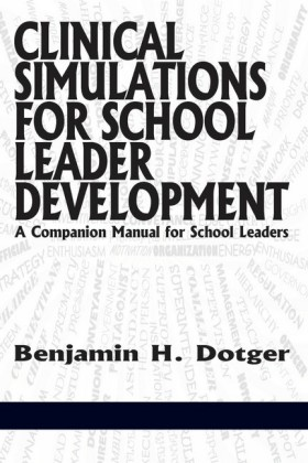 Clinical Simulations for School Leader Development