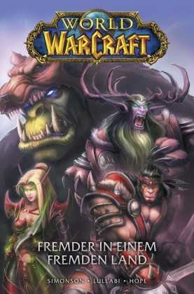 World of Warcraft, Band 1 - Fremder in einem fremden Land