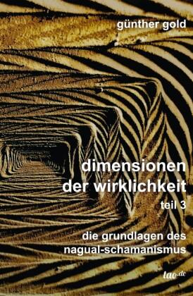 Dimensionen der Wirklichkeit - Teil 3