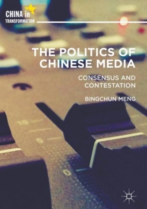 The Politics of Chinese Media