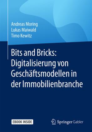 Bits and Bricks: Digitalisierung von Geschäftsmodellen in der Immobilienbranche