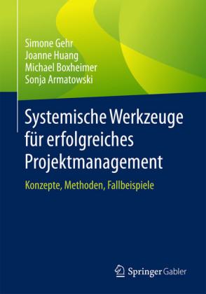 Systemische Werkzeuge für erfolgreiches Projektmanagement