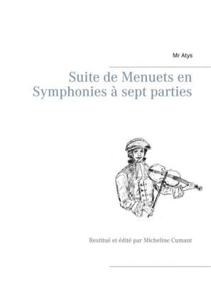 Suite de Menuets en Symphonies à sept parties