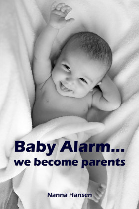 Baby Alarm...we become parents