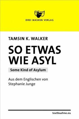 So etwas wie Asyl