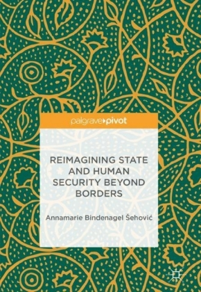 Reimagining State and Human Security Beyond Borders