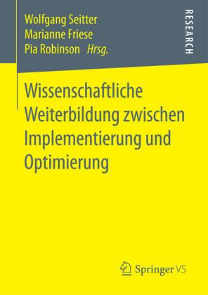 Wissenschaftliche Weiterbildung zwischen Implementierung und Optimierung