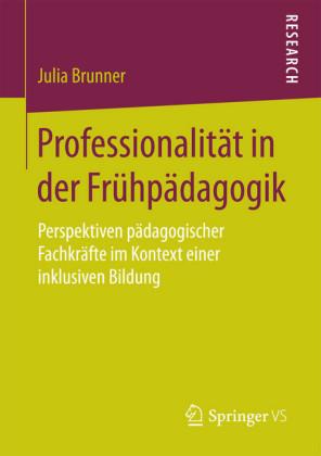 Professionalität in der Frühpädagogik