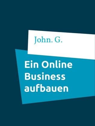 Ein Online Business aufbauen