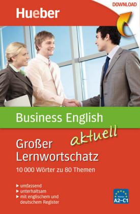 Großer Lernwortschatz Business English aktuell