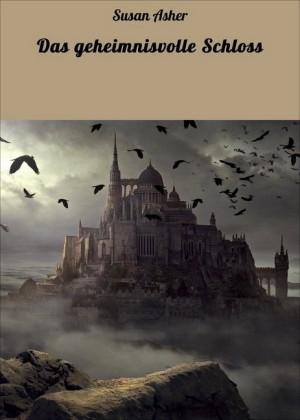 Das geheimnisvolle Schloss
