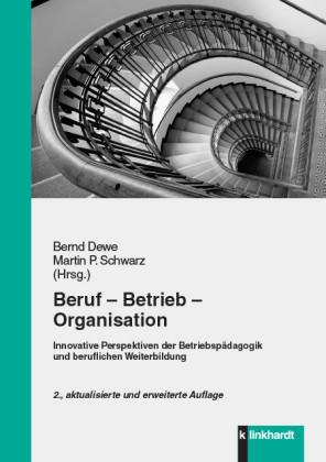 Beruf - Betrieb - Organisation