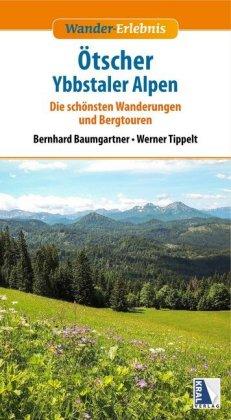 Wander-Erlebnis Ötscher und Ybbstaler Alpen