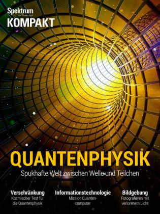 Spektrum Kompakt - Quantenphysik