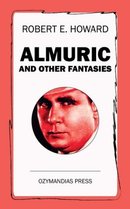 Almuric and Other Fantasies