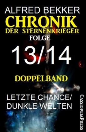 Folge 13/14 - Chronik der Sternenkrieger Doppelband