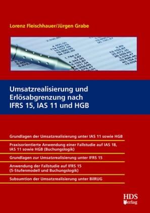 Umsatzrealisierung und Erlösabgrenzung nach IFRS 15, IAS 11 und HGB
