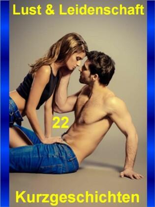 Lust & Leidenschaft 22
