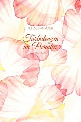 Turbulenzen im Paradies