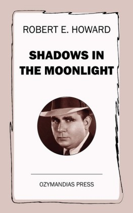 Shadows in the Moonlight