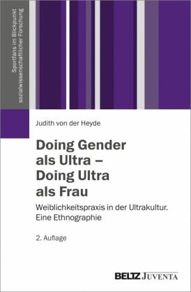 Doing Gender als Ultra - Doing Ultra als Frau