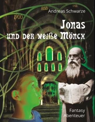 Jonas und der weiße Mönch
