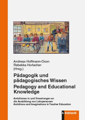 Pädagogik und pädagogisches Wissen