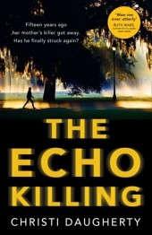 Echo Killing: A gripping debut crime thriller you won't be able to put down!