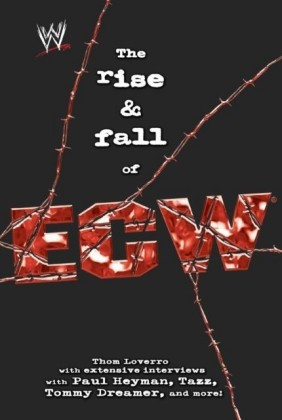 Rise & Fall of ECW