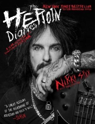 Heroin Diaries: Ten Year Anniversary Edition