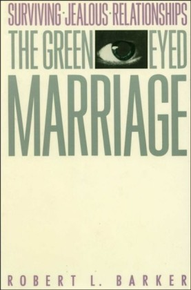 Green-Eyed Marriage