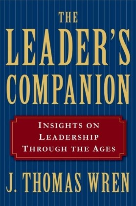 Leader's Companion: Insights on Leadership Through the Ages