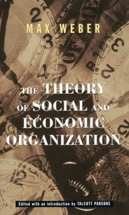 Theory Of Social And Economic Organization