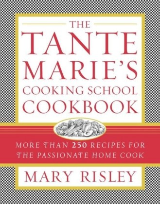 Tante Marie's Cooking School Cookbook