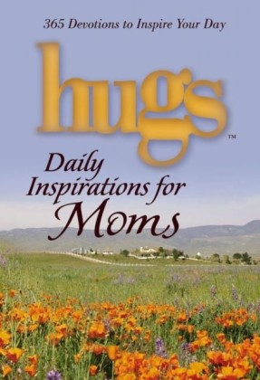 Hugs Daily Inspirations for Moms