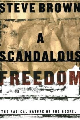 Scandalous Freedom