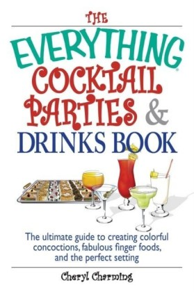 Everything Cocktail Parties And Drinks Book