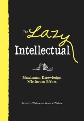 Lazy Intellectual