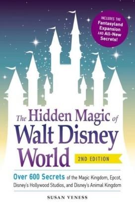 Hidden Magic of Walt Disney World