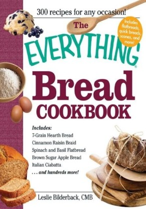 Everything Bread Cookbook