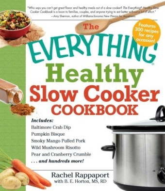 Everything Healthy Slow Cooker Cookbook